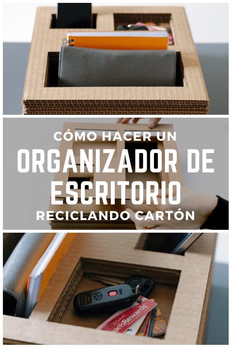 Cómo hacer un organizador de escritorio reciclando cartón