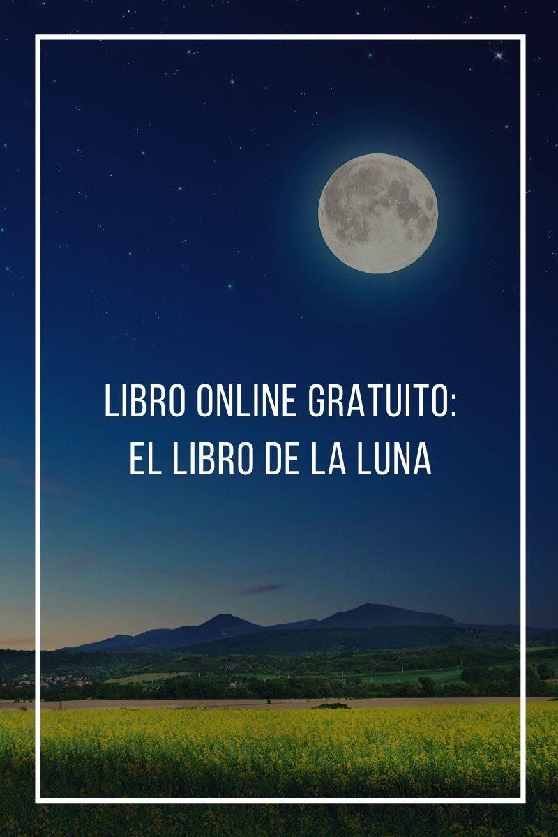 Libro online gratuito: El libro de la luna, mejores momentos para tus cultivos