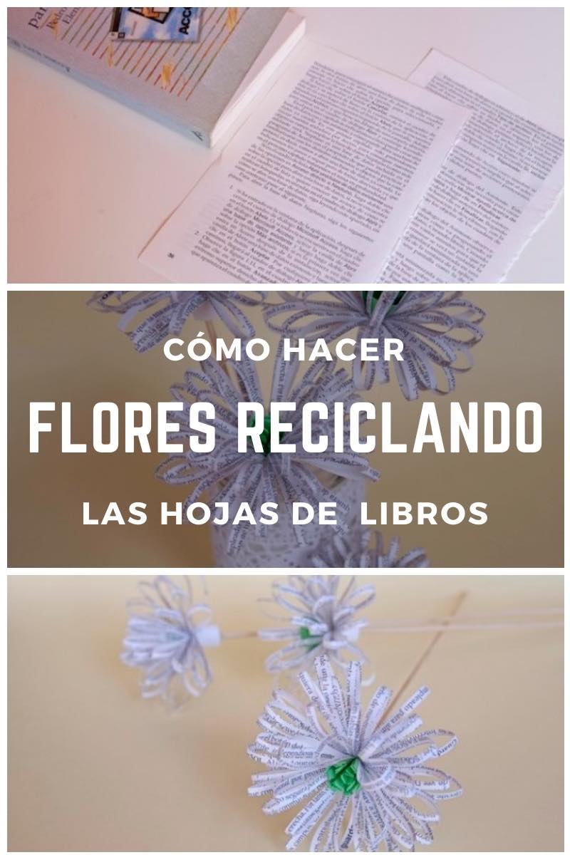 Cómo hacer flores reciclando las hojas de  libros