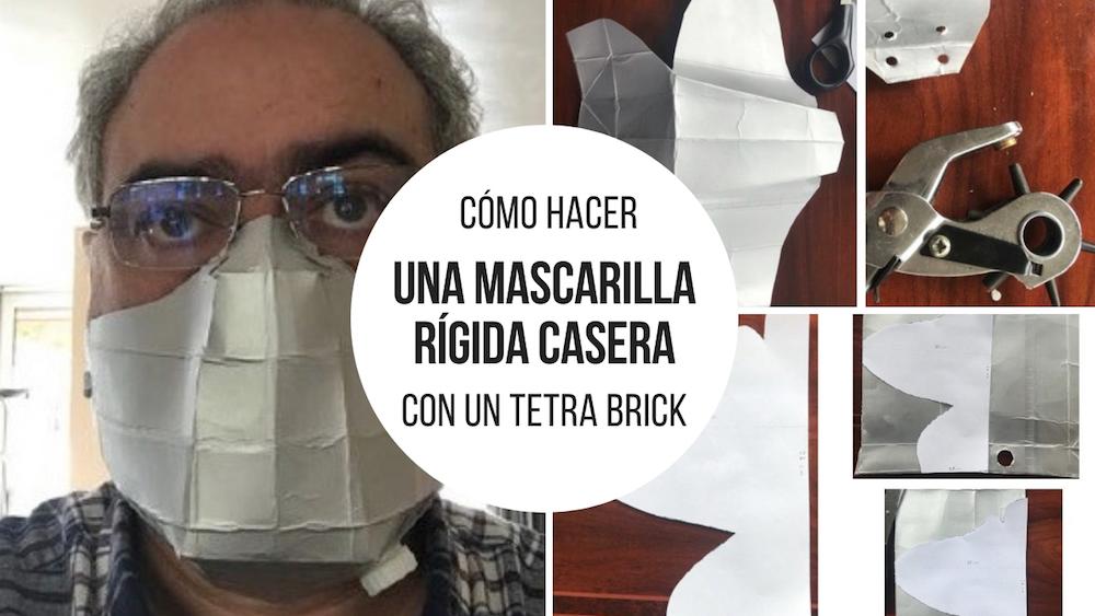 Cómo hacer una mascarilla rígida casera con un Tetra Brick