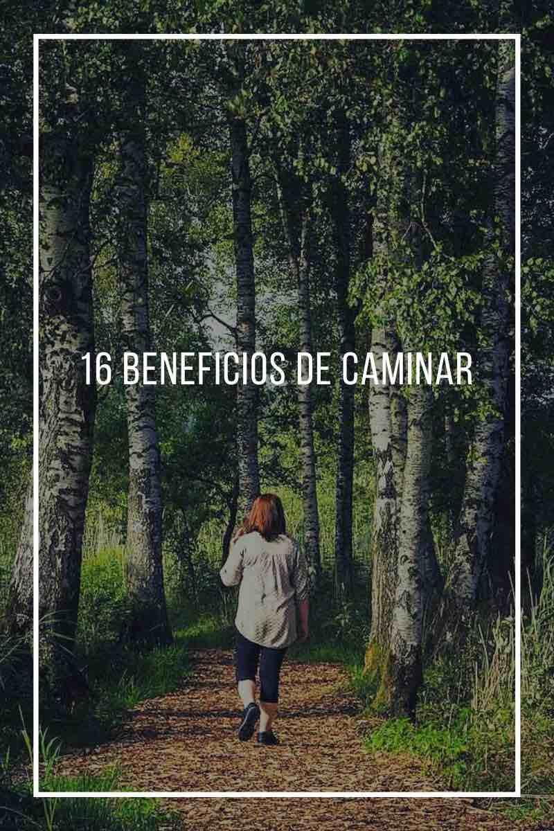 16 Beneficios de caminar