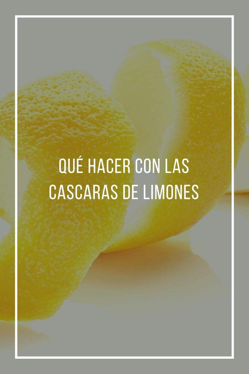 Qué hacer con las cascaras de limones
