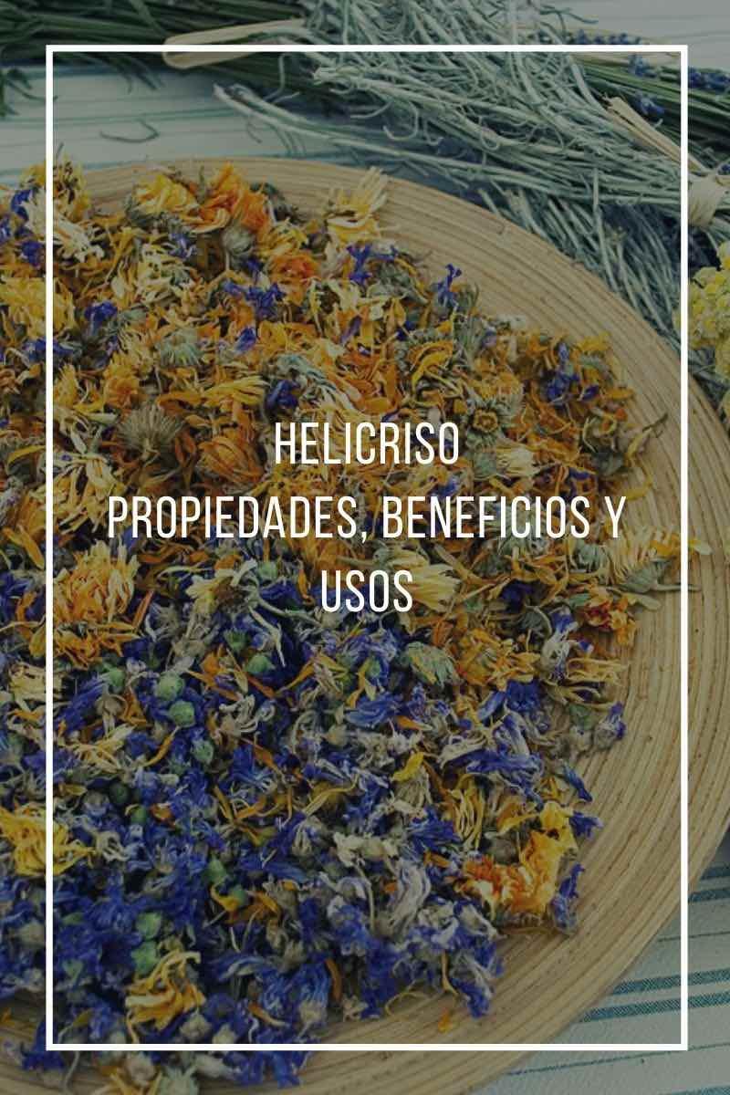 Propiedades, beneficios y usos medicinales del Helicriso