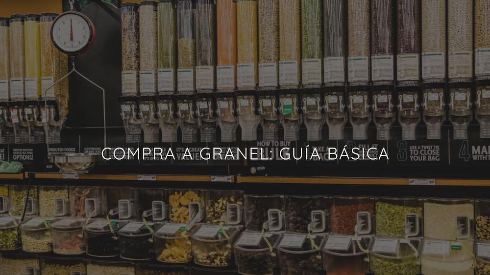 Compra a granel: guía básica