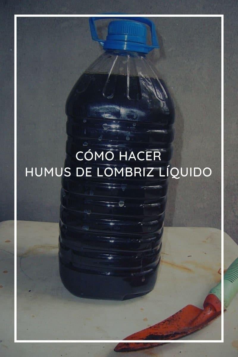 Cómo hacer Humus de lombriz líquido