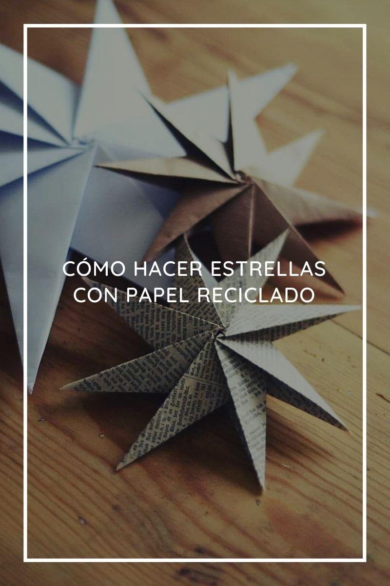 Cómo hacer estrellas con papel reciclado
