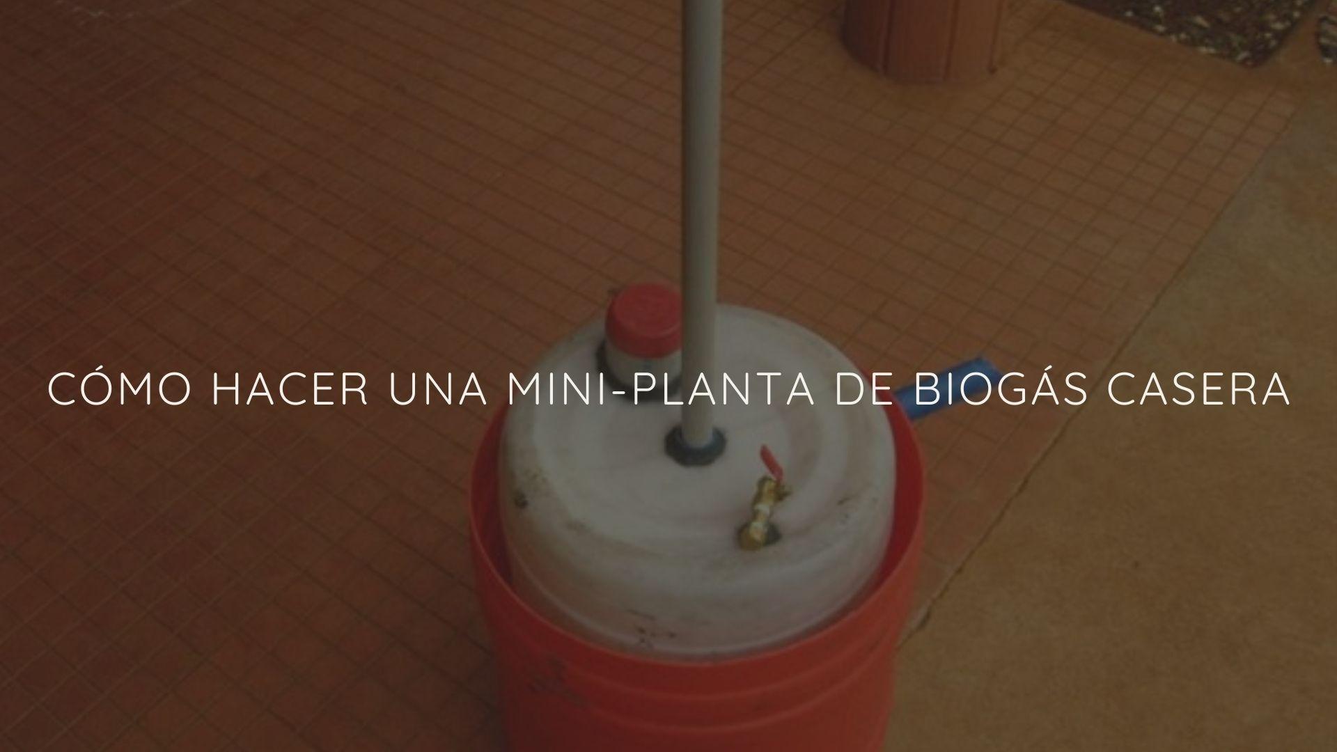 Miniplanta-biogas-casera