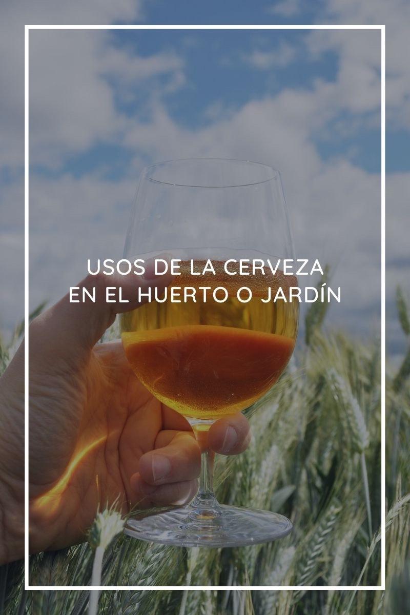 usos de la cerveza en el huerto o jardín