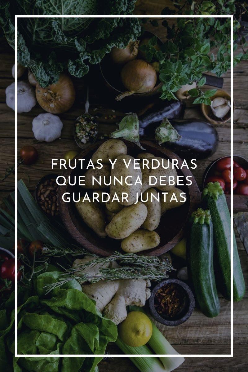 19 frutas y verduras que nunca debes guardar juntas