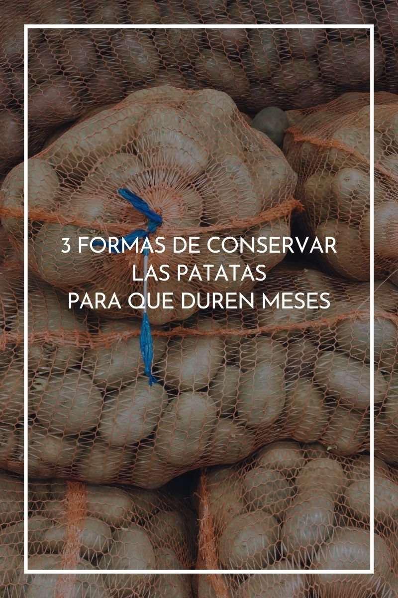 3 formas de conservar las patatas para que duren meses