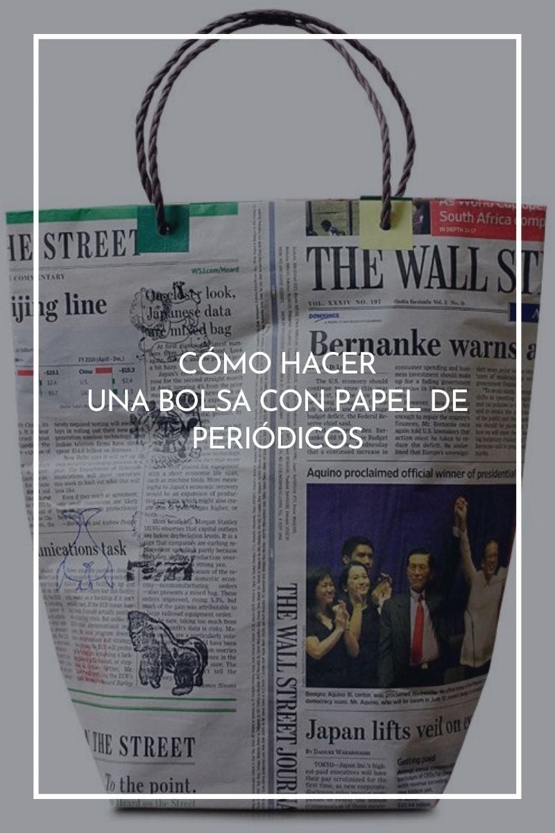 Cómo hacer una bolsa con papel de periódicos paso a paso