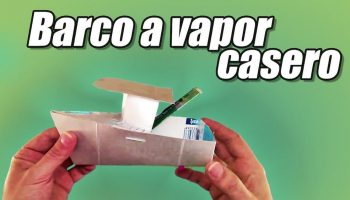 Cómo hacer un barco a vapor casero